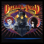 Bob Dylan & The Grateful Dead