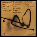 Penderecki / Bacewicz / Malawski