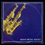 Heavy Metal Sextet