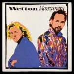 John Wetton / Phil Manzanera