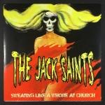 Idiots / The Jack Saints