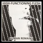 High-Functioning Flesh