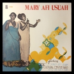 Mary Afi Usuah / The South Eastern State Cultural Band