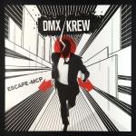 DMX Krew