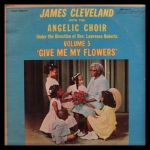 James Cleveland With The Angelic Choir