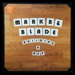 Mark B & Blade