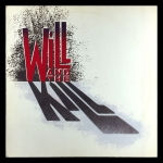 Will And The Kill