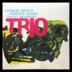 Charles Mingus / Hampton Hawes / Danny Richmond