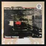 Bill Laswell / Nicholas James Bullen