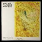 Michel Vogel / Philip Corner / Phoebe Neville