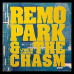 Remo Park & The Chasm