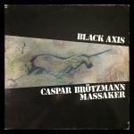 Caspar Brotzmann Massaker