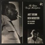 Art Tatum / Ben Webster / Red Callender / Bill Douglass